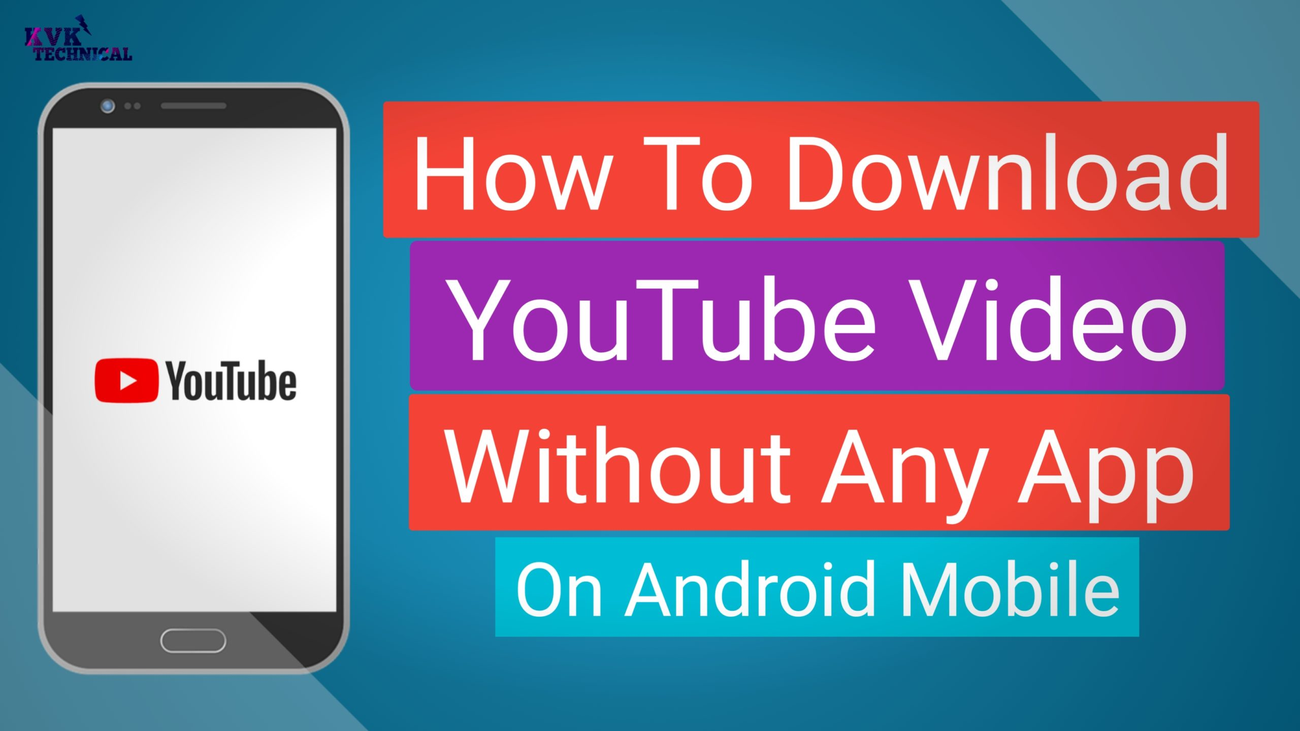 How To Download Youtube Video Without Any App On Android Mobile Kvk Technical
